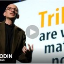 Seth Godin Tribes TED Talk