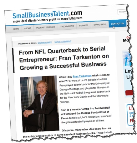 Fran Tarkenton Growing a Successful Business Stephen Lahey Smallbiztalent.com